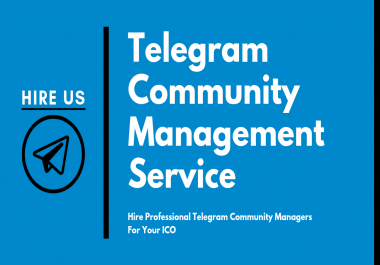 [Hire Us] Telegram Community Manager For ICOs