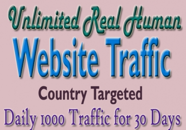 Unlimited Real Human Website Traffic for 30 Days