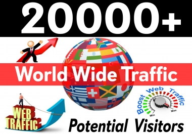 drive 20000+ Real Traffic to your Website or Blog