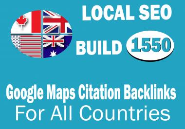 Build 1550 Google Map Citation Backlinks  For Local Business Listing