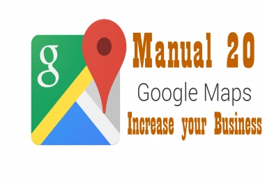 Manual 20 Live Google Map Citation For You Business