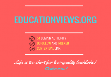 Publish A Dofollow Guest Post On Educationviews.org DA55+