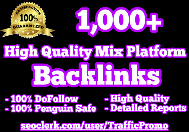 1,000+ DoFollow Mix Platform Backlinks