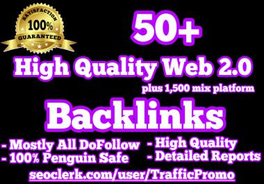 50+ Web 2.0 plus 1,500 Mix-Platform Backlinks