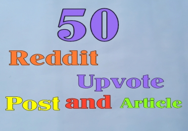 Get High Quality 50 Reddit Upvote Real, Non Drop, Safe, Fast Delivery.
