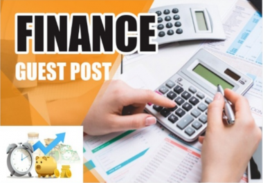 FIVE Finance and Insurance Guest Posts- High Quality, NO PBN, Genuine Blog Outreach