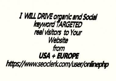 Get UNLIMITED keyword TARGETED real visitors Website TRAFFIC in 30 days