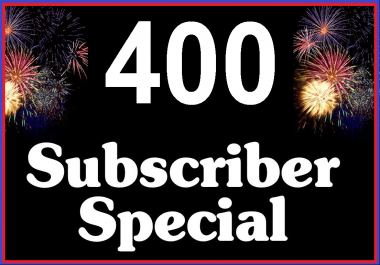 Get 400+ High Quality YouTube Sub For Promotion