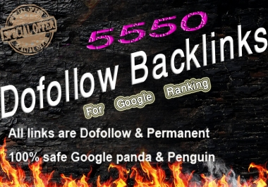 High Authority 5550 dofollow  backlinks for google ranking