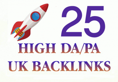 Boost Online Exposure With 25 High DA and PR UK SEO Backlinks
