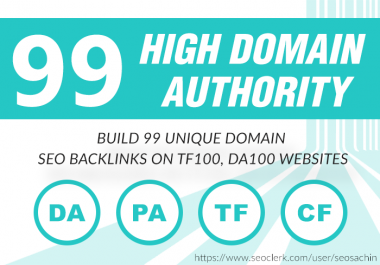 Build 99 Unique Domain SEO Backlinks On Tf100 Da100 Sites