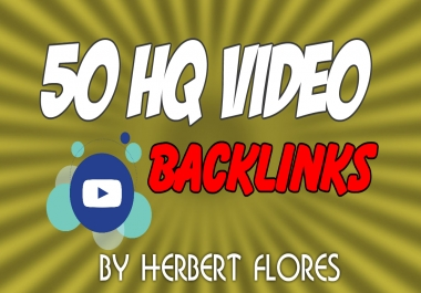 50 High Quality Video Backlinks in 24 Hours or Less!