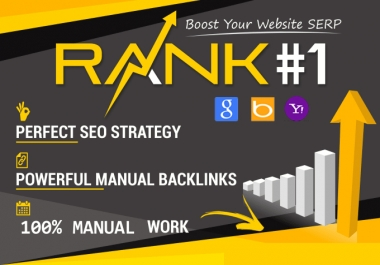 Boost Your Website Ranking To The TOP Position on Google, Bing, Yahoo. With 100% Manual Backlinks