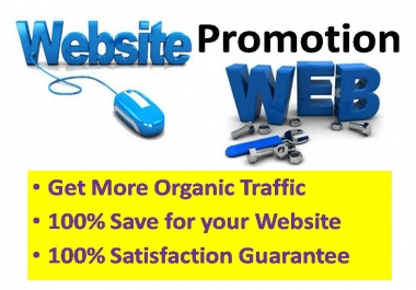 Promote your Website and get Organic Traffic with Best quality