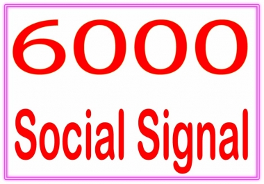 DO Create 6000 Social signal  PR6 to PR10 Backlinks and rank higher on Google