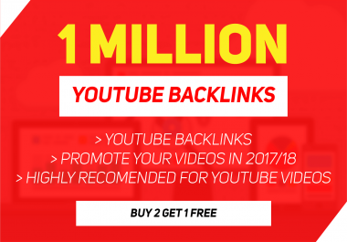 build 10,00,000 backlinks to your youtube video