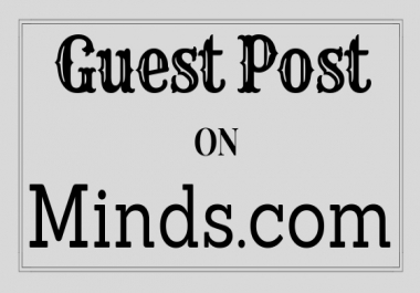 Write and publish guest post Minds.com