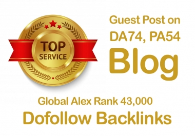 Write and Publish a Guest Post on DA74, PA54 Blog with a dofollow link