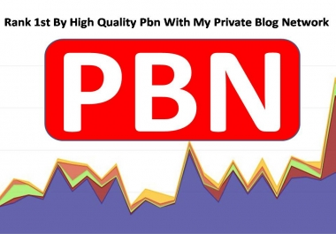 Rank 1st By High Quality 50 Pbn With My Private Blog Network with fast delivery
