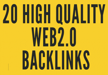 Create 20 High Quality Web2.0 Backlinks