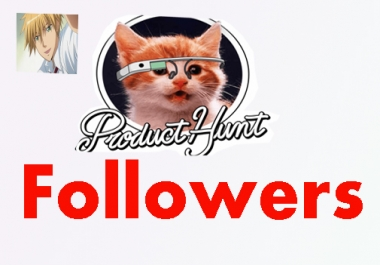 Get High Quality 100+Producthunt Followers+25 Upvote real,fast,non drop safe within 24 Hours