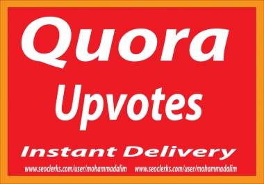 Instant Provide 40+ Worldwide Quora Upvote With profile Picture