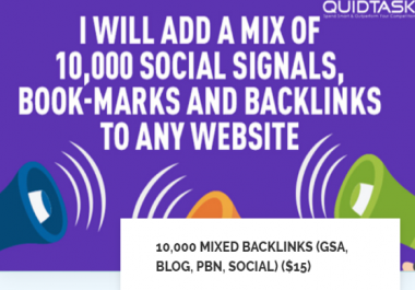 10,000 MIXED BACKLINKS (GSA, BLOG, PBN, SOCIAL SIGNALS AND BOOKMARKS)