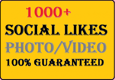 Instant 1000 Social Likes on Pics, Videos, High-quality Promotion Online Marketing And Organic