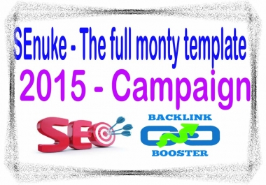 Layered SEO Package- SEnuke - The full monty template 2015 - Campaign
