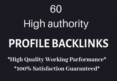 Create high authority 60 profile backlink
