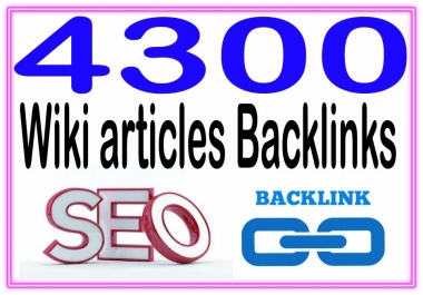 Get 4300 Wiki articles High PR4-PR7 Highly Authorized Google Dominating Backlinks