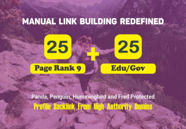 25 PR9 + 25 .EDU/.GOV High Authority Backlinks Google Rank Booster