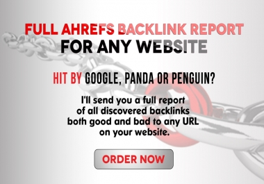 Give You a full Ahrefs Reports For Your Website Or Competitors - Free sample