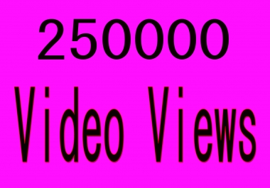 High Quality Instant Start  250k+ World Wide Video Views Promotion Social media