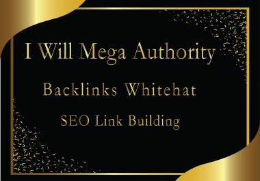 Do Mega Authority Backlinks Whitehat Seo Link Building