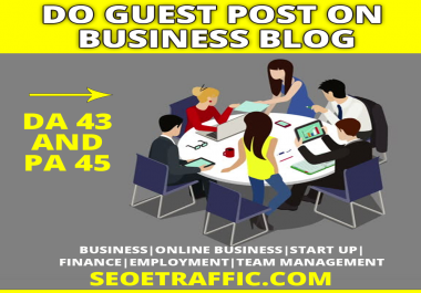 Write and Publish guest post article on Business website DA35+  and PA45+ with dofollow backlink