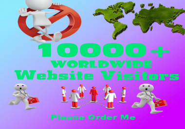 give you real 5000+ worldwide traffic or website visitors on your website or blog