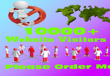 give you real 5000+ website traffic or website visitors on your website or blog or your gigs