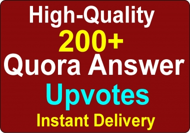 Get High Quality 200+ Worldwide Quora SEO, To complete order within 4-5 hours Instant delivery