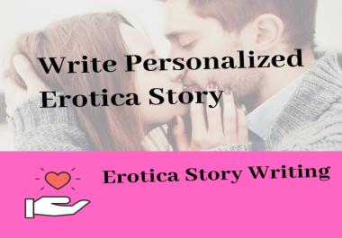 Write personalized erotica story