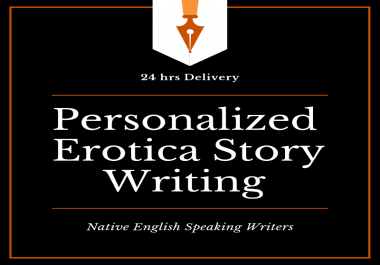 Write 500 words personalized erotica story