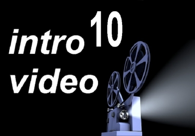 do 10 Amazing HQ intro Video   with extras and promotion