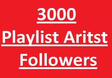 Quick Delivery 3000 HQ Real Playlist Artist Profile Followers