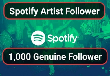SUPER FAST- 1000 HQ Playlist Artist followers With Lifetime Guarantee