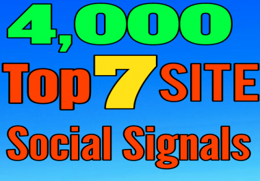 5,000 Top 7 Site  PR10 or PR9   SEO Social Signals come from No 1 social media sites