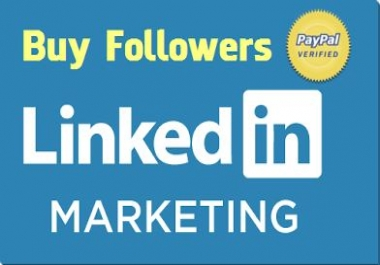 100+ HQ & Active LinkedIn Follower's for LinkedIn Company or Profile Account