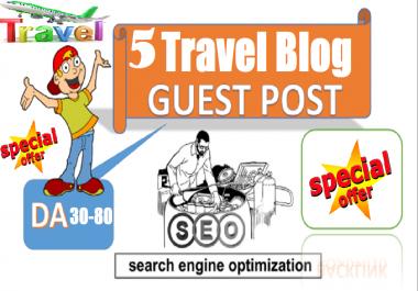Publish 5 Travel guest posts on DA 30 to 80 websites (Travel site Blog Post)