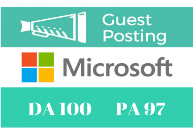 Publish A Guest Post On Microsoft, Microsoft.com DA 100 PA 97(Only for 5 client)