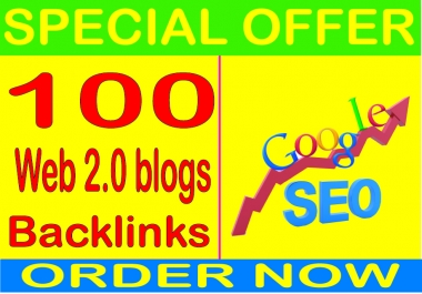 Top SEO Service-2019- I will do 100 Web 2.0 blogs PR9 Safe SEO High Pr Backlinks