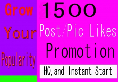 Instant 1500+ High Quality Social Pictures Post Promotion Emergency delivery 1 to 5 minutes
